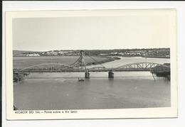 Alcácer Do Sal * Ponte Sobre O Rio Sado - Setúbal