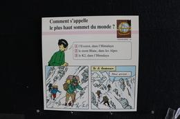 Fiche Atlas,TINTIN (extrait De, Tintin Au Tibet) - Géographie,N°16. Comment S'appelle Le Plus Haut Sommet Du Monde ? - Collections