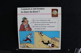 Fiche Atlas, TINTIN (extrait De,Le Crabe Aux Pinces D'or) - Géographie N°23 Comment S'est Formé Les Dunes Du Désert ? - Collections