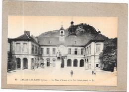 SALINS LES BAINS - 39 - La Place D'Armes Et Le Fort Saint André - DELC3 - - France
