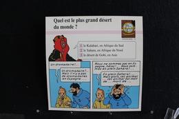 Fiche Atlas, TINTIN (extrait De,Le Crabe Aux Pinces D'or) - Géographie N°76, Quel Est Le Plus Grand Désert Du Monde  ? - Sammlungen