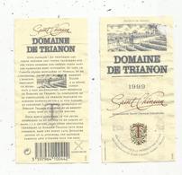 2 étiquettes De Vin, DOMAINE DE TRIANON , 1999 , SAINT CHINIAN , 34 - Languedoc-Roussillon