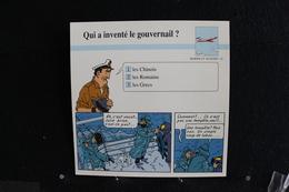 Fiche Atlas, TINTIN (extrait De, L'Étoile Mystérieuse) - Marine Et Aviation N°51 Qui A Inventé Le Gouvernail  ? - Collections