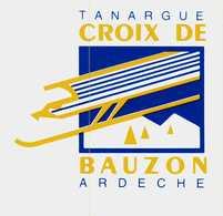 Autocollant  -       TANARGUE    CROIX DE BAUZON    ARDECHE - Stickers