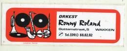 AUTOCOLLANT . STICKER .  ORKEST RONNY ROLAND . GOTTEMSTRAAT 5  WAKKEN - Stickers
