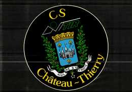 Autocollant  -       CHATEAU-THIERRY       CS   TIR - Stickers