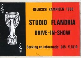 AUTOCOLLANT . STICKER . BELGISCH KAMPIOEN 1980  STUDIO  FLANDRIA  DRIVE-IN- SHOW . BOEKING EN INFORMATIE - Stickers