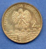 Pologne -   2 Zlote 2006 --  état  SUP - Pologne