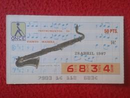CUPÓN DE ONCE SPANISH LOTTERY LOTERIE CIEGOS SPAIN LOTERÍA INSTRUMENT MUSIC CLARINETE BAJO CLARINET La Clarinette 1987 - Lottery Tickets