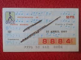 CUPÓN DE ONCE SPANISH LOTTERY LOTERIE CIEGOS SPAIN LOTERÍA INSTRUMENT MUSIC TRAVESEROS FLUTES FLUTE FLAUTA FLÛTE FLAUTÍN - Lottery Tickets