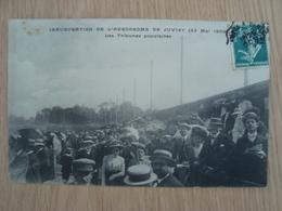 CPA INAUGURATION DE L'AERODROME DE JUVISY 1909 - Juvisy-sur-Orge