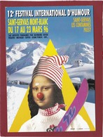 12 EME FESTIVAL INTERNATIONAL D'HUMOUR  SAINT GERVAIS LA JOCONDE AU SKI - Bourses & Salons De Collections