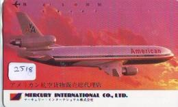 Télécarte  JAPON * AMERICAN *  (2518)  AVIATION * AIRLINE Phonecard  JAPAN AIRPLANE * FLUGZEUG - Airplanes