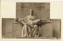 METZ - Monument Aux Enfants De Metz Morts Victimes De Guerre - Paul Niclausse - Metz