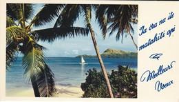 MEILLEURS VOEUX--TAHITI--ia Ora Na Ite Matahiti Api--voir 2 Scans - Non Classés