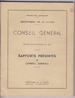 Rare ! Département De La Vendée, Rapports Présentés Au Conseil Général, Session Extraordinaire, 1951 - Decrees & Laws