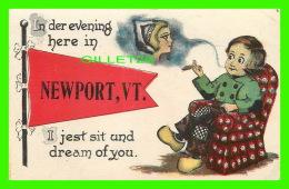 NEWPORT, VT - IN DER EVENING HERE IN... I JEST SIT UND DREAM OF YOU - PENNANT SERIES - - Etats-Unis