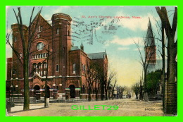 LAWRENCE, MA - ST ANN'S CHURCH - TRAVEL IN 1911 - 3/4 BACK - - Lawrence