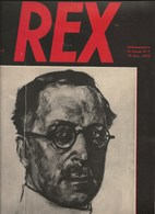 Revue REX (Roi Albert).-Léon Degrelle N°7 Du 15/2/1935-340x255-40 Pages - Livres, BD, Revues