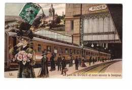 76 Rouen Cpa Carte Fantaisie Train Chemin De Fer Gare Je Pars De Rouen Et Vous Envoie Le Bonjour - Rouen