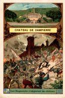 CHROMO  CHATEAU DE DAMPIERRE LES HUGUENOTS S'EMPARENT DU CHATEAU - Trade Cards