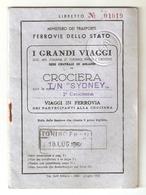 """BIGLI--0011-- VIAGGI IN FERROVIA DEI PARTECIPANTI ALLA 1^CROCIERA  CON LA T/N """"SYDNEY-1954-FERROVIA DELLO STATO - Abbonamenti"""