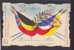 P1016 - Honneur Aux Alliés 1914 15 - Carte Peinte à La Main - Patriotique  Militaria Drapeaux - Guerra 1914-18