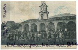 - El Savador C. A. - La Union, Cabildo Municipal Ejercicios De Artilleria, Elle Animation, Rare, 1911, Scans. - Salvador