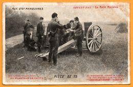 Aux Grandes Manœuvres - Offert Par Le Petit Parisien - Pièce De 75 - Planteur De Caïffa - CHOCOLAT HENRI JACQUIN - Manoeuvres