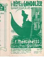 CAF CONC MARINE VENISE PARTITION LE RÊVE DU GONDOLIER MENICHETTI  1930 ILL CLÉRICE BARCAROLLE GALIFER NAVARRO PIANO - Music & Instruments