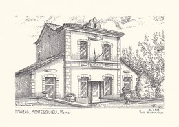 47----RARE---MONTESQUIEU---mairie---( Illustration Yves DUCOURTIOUX )-voir 2 Scans - Autres Collections