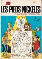 Les Pieds Nickelés   Operation  Congelation N°74 (TTB état 110  Gr) - Pieds Nickelés, Les