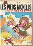 Les Pieds Nickelés  ET LEUR FILS ADOPTIF   N°78 (TTB état 110  Gr) - Pieds Nickelés, Les
