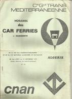 Horaires Des Car Ferries Et Paquebots , Bateaux ,CNAN, 16 Pages ,1973,2 Scans , ALGERIE, Frais Fr 2.55 E - Monde