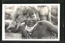 AK Cacique Dos Indios Maccá No Gran Chaco, Indio Mit Ketten Und Ohrschmuck - Paraguay