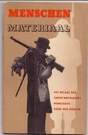 Brochure Oorlog 1940 - 1945 -- Menschen Materiaal - Mobilisatie Groot Brittannie Voor De Oorlog - 1944 - Books, Magazines  & Catalogs