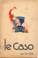 Magazine - Tijdschrift - Mensuel Le Caso - 1939 - Liaison Des Corniches De France Et De Navarre - Culture