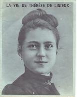 Magazine - Tijdschrift - La Vie De Thérèse De Lisieux - Religion