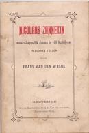 Toneel Drama - Nicolaas Zannekin - Frans Van Den Weghe - Oostende - Met Handtekening 1912 - Storia