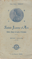 AGN-  PETIT LIVRET DE 48 PAGES  SUR L'HISTOIRE DE JEANNE D'ARC D E MGR HENRI DEBOUT - Unclassified