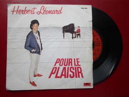 """DISQUE Vinyle 45 T - HERBERT LEONARD  """" Pour Le Plaisir - Petite Nathalie """" 1981 - TBE - Vinyl Records"""
