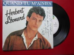 "DISQUE Vinyle 45 T - HERBERT LEONARD  "" Quand Tu M'aimes - J'l'ai Louée Gagnant "" 1987 - TBE - Vinyl Records"