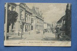Cartolina Svizzera - Losanna - La Banca Cantonale E Hotel Des Postes - 1908 - Postcards