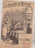 (GEO) LA DEMANDE  EN MARIAGE , Monologue VILLEMER , Illustrateur DONJEAN - Scores & Partitions