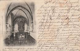 Isère : Chartreuse : La Grande Chartreuse , La Chapelle Des Pères ( Précurseur ) - Chartreuse