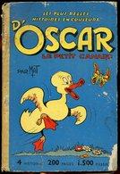 OSCAR LE PETIT CANARD PAR MAT. CARTONNE 4 HISTOIRES 200 PAGES JEUNESSE JOYEUSE - Magazines Et Périodiques