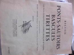 RECUEIL DES PONTS-SAUTOIRS, BASCULES, TIRETTES - MICHEL CHOPARD HORLOGERIE LAC-OU-VILLERS (DOUBS) - Matériel Et Accessoires