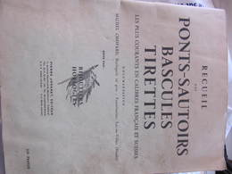RECUEIL DES PONTS-SAUTOIRS, BASCULES, TIRETTES - MICHEL CHOPARD HORLOGERIE LAC-OU-VILLERS (DOUBS) - Supplies And Equipment