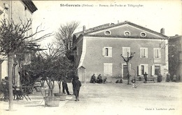ST-GERVAIS (26) - Bureau Des Postes Et Télégraphes - Cliché A Lanthelme - France