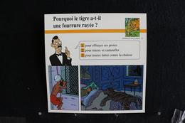 Fichet Atlas,TINTIN (exrait De,Les Cigares Du Pharaon)-Animaux Sauvages,n°12.Pourquoi Le Tigre A-t-il Une Fourrure Rayée - Collections